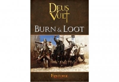 Deus Vult - Burn and Loot