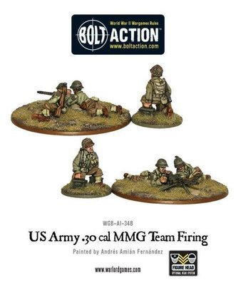 US Army 30 Cal MMG team firing - Bolt Action - Warlord Games