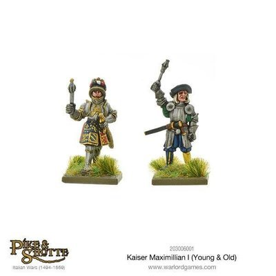 Kaiser Maximilian I (Young & Old) - Pike & Shotte - Warlord Games