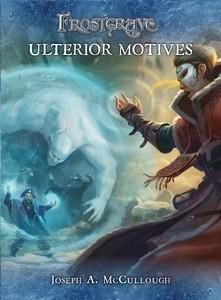 Frostgrave: Ulterior Motives (English) - Osprey/Northstar