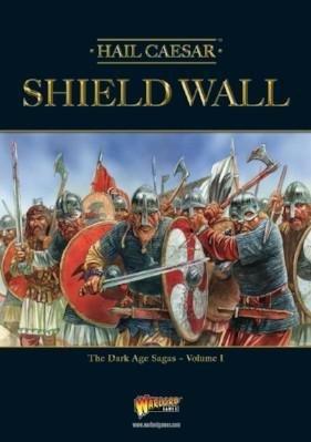 Shield Wall - The Dark Age Sagas volume I - Hail Caesar - Warlord Games