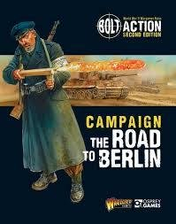 Bolt Action Campaign: The Road to Berlin - Bolt Action