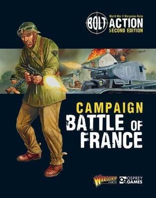 Bolt Action Campaign: Battle of France - Bolt Action