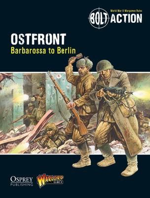 Ostfront: BA Supplement - Barbarossa to Berlin - Bolt Action