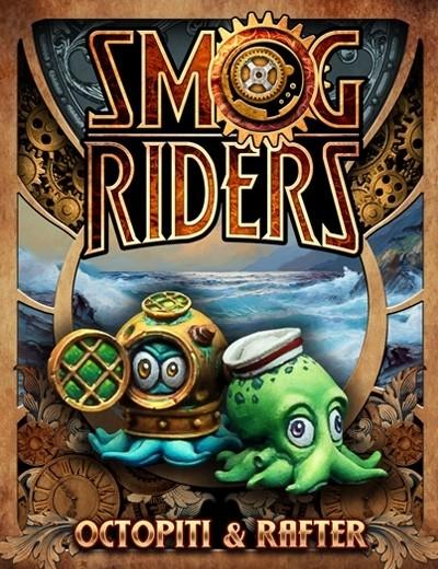 Octopiti&Rafter - Smog Riders - Scale 75