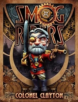 Colonel Clayton - Smog Riders - Scale 75