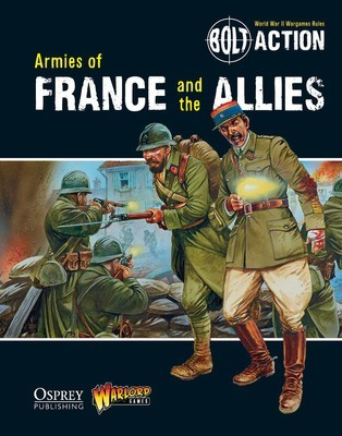 Armies of France and the Allies - Bolt Action