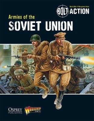 Armies of the Soviet Union - Bolt Action