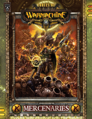 Forces of Warmachine: Söldner (Hardcover dt.) - Warmachine - Privateer Press
