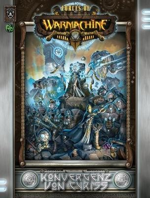 Konvergenz von Cyriss (Hardcover dt.) - Warmachine - Privateer Press