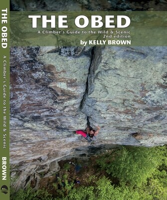 The Obed: A Climber's Guide to the Wild and Scenic