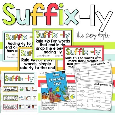 Suffix: ly anchor chart, activities, worksheets, posters, printable book