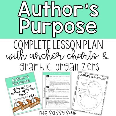 Author's Purpose: 5 Day Lesson Plan, Posters, Reading Passages, G.O.s
