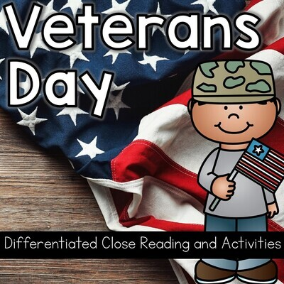 Veterans Day Activities & Writing w/ Differentiated Close Reading Digital & PDF