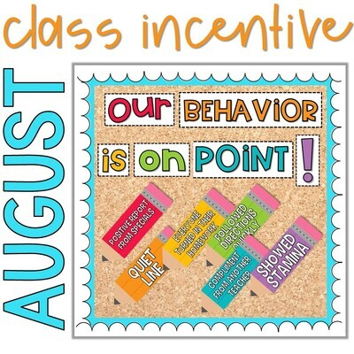Positive Classroom Management: August Behavior Incentive Tracker *Editable*