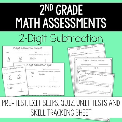 2nd Grade Math Assessment: 2 Digit Subtraction and Problem Solving