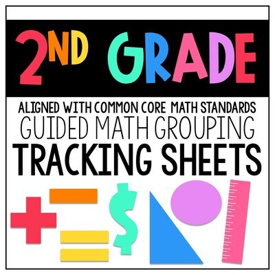 Guided Math Group Tracking Sheets: Second Grade Common Core Math Standards