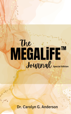 The MEGALiFE Journal Special Edition (COMING SOON)