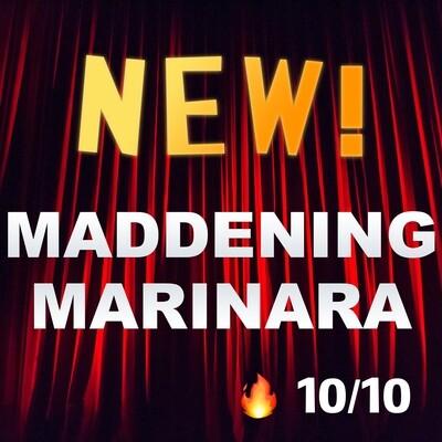Maddening Marinara