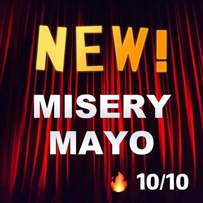 Misery Mayo