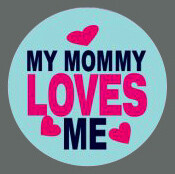 Pet ID Tag - My Mommy Loves Me