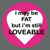 Pet ID Tag - I May Be Fat But I'm Still Loveable (Pink)