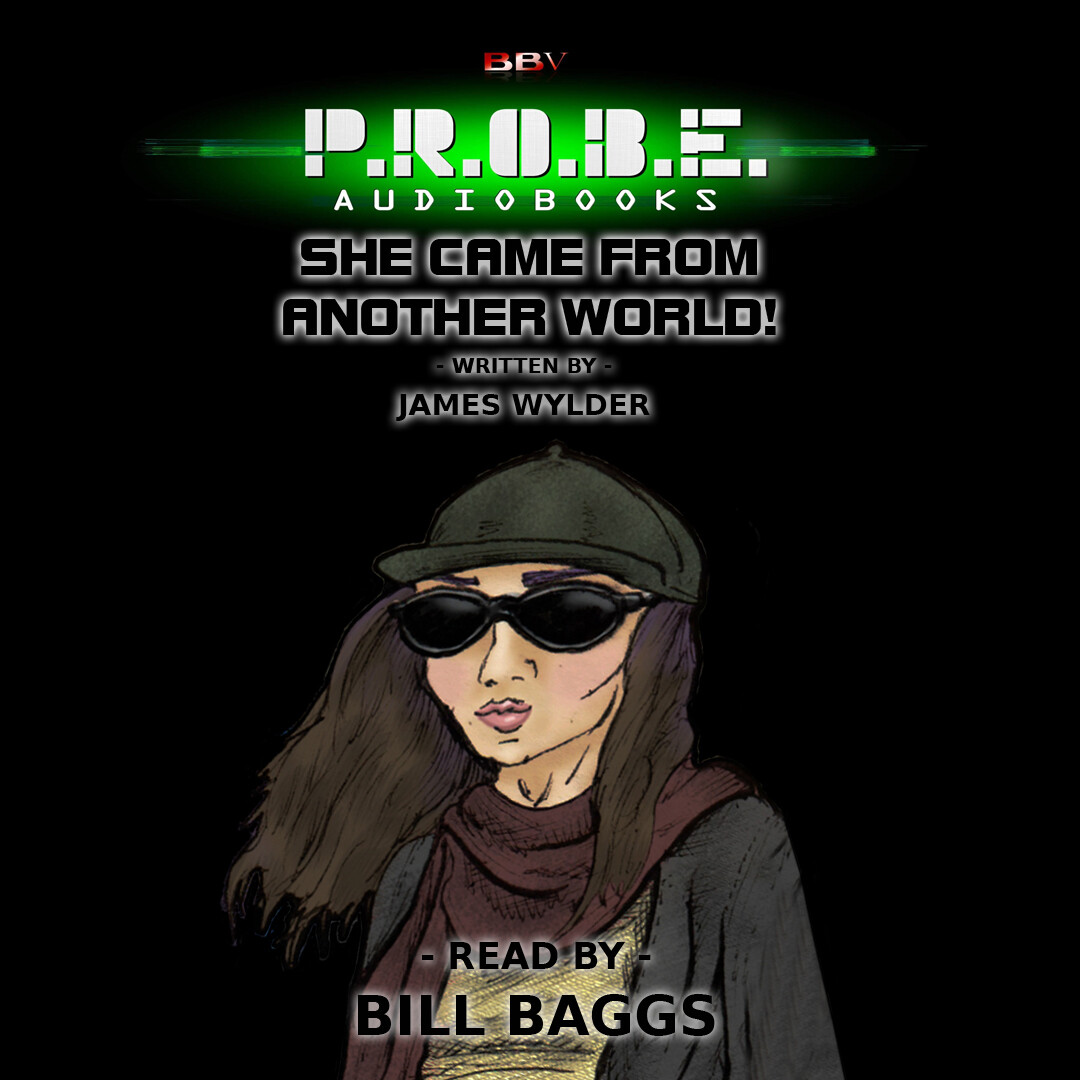 P.R.O.B.E.: She Came From Another World! (AUDIO DOWNLOAD)
