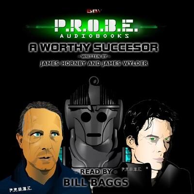 P.R.O.B.E.: A Worthy Successor (AUDIO DOWNLOAD)