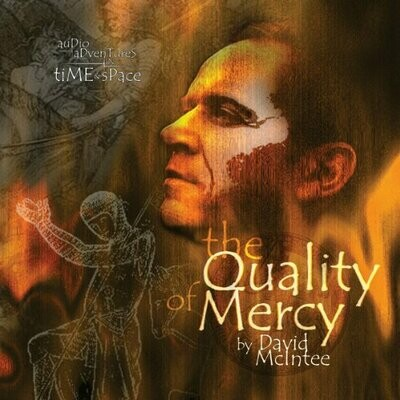 The Quality of Mercy (AUDIO DOWNLOAD)