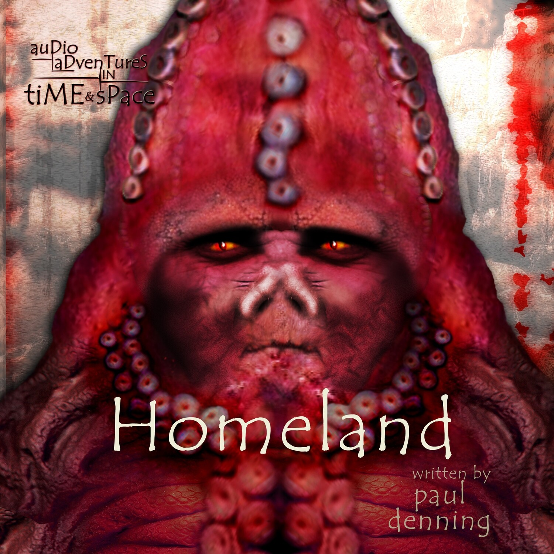 Zygons: Homeland (AUDIO DOWNLOAD)