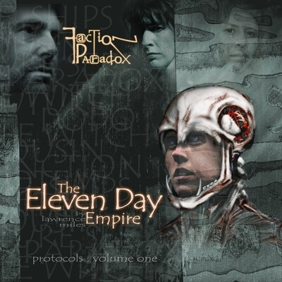 Faction Paradox: The Eleven Day Empire (AUDIO DOWNLOAD)