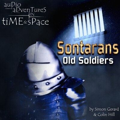 Sontarans: Old Soldiers (AUDIO DOWNLOAD)