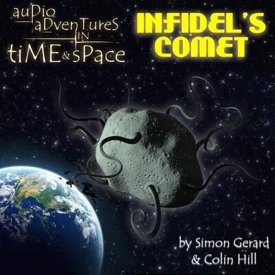 Infidel's Comet (AUDIO DOWNLOAD)
