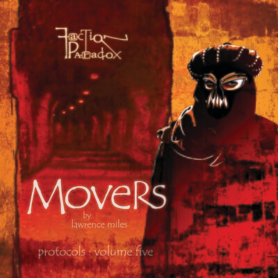 Faction Paradox: Movers DVDR audio