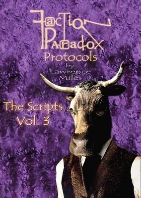 Faction Paradox Protocols: The Scripts Vol. 3 (BOOK)