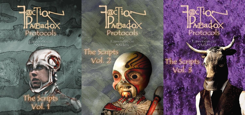 Faction Paradox Protocols: The Scripts (3 BOOK BUNDLE)
