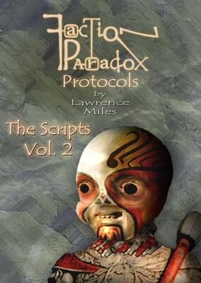 Faction Paradox Protocols: The Scripts Vol. 2 (eBook DOWNLOAD)