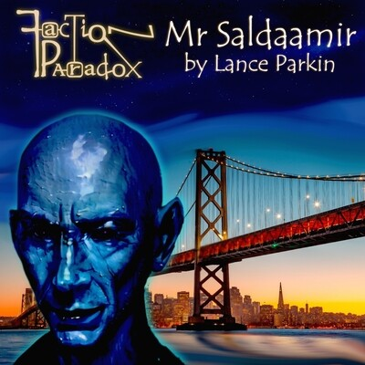 Faction Paradox: Mr Saldaamir (eBook DOWNLOAD)