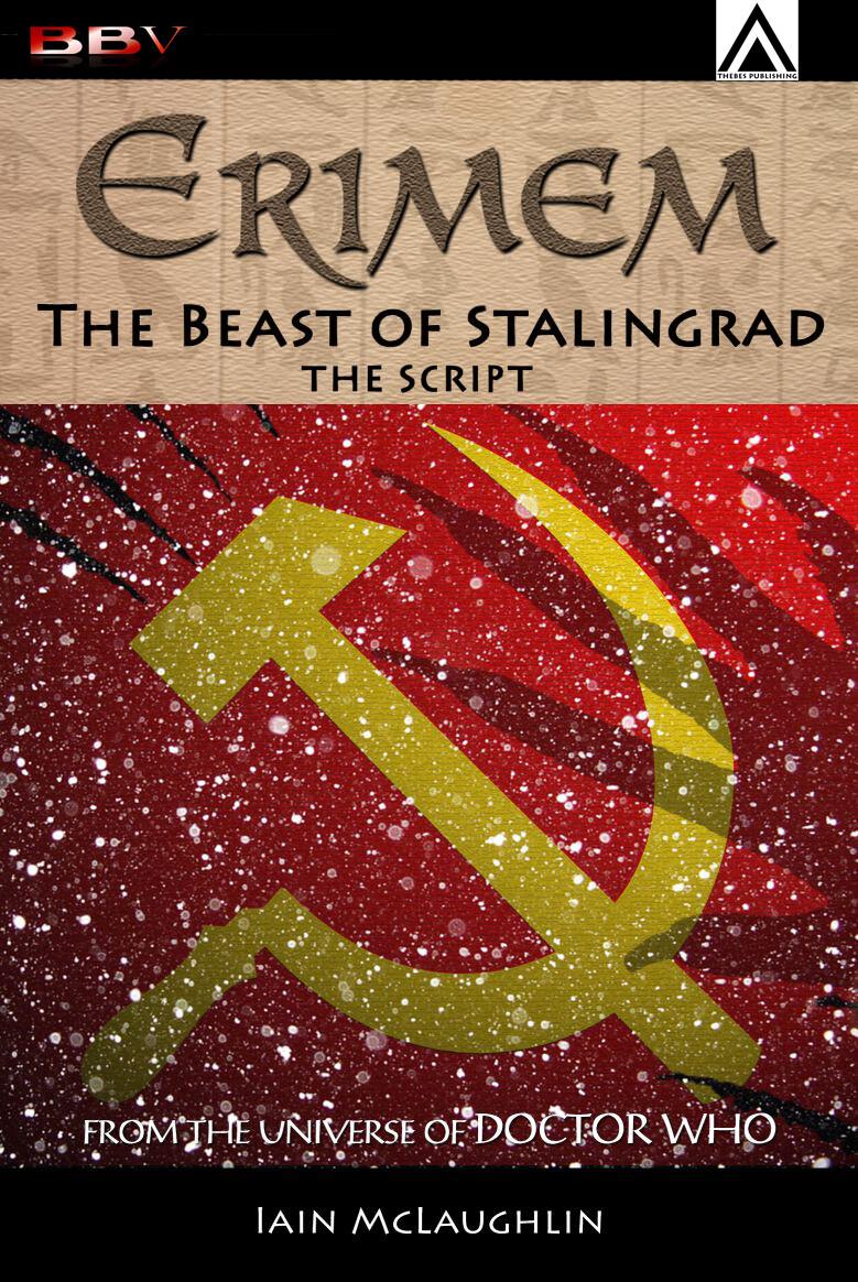 Erimem: The Beast of Stalingrad - The Script (eScript DOWNLOAD)