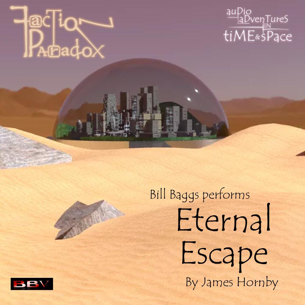 Faction Paradox: Eternal Escape (AUDIO DOWNLOAD)