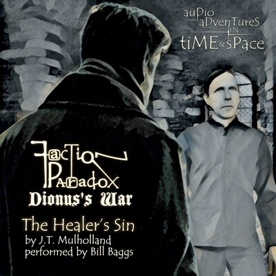 Faction Paradox: The Healer's Sin (AUDIO DOWNLOAD)