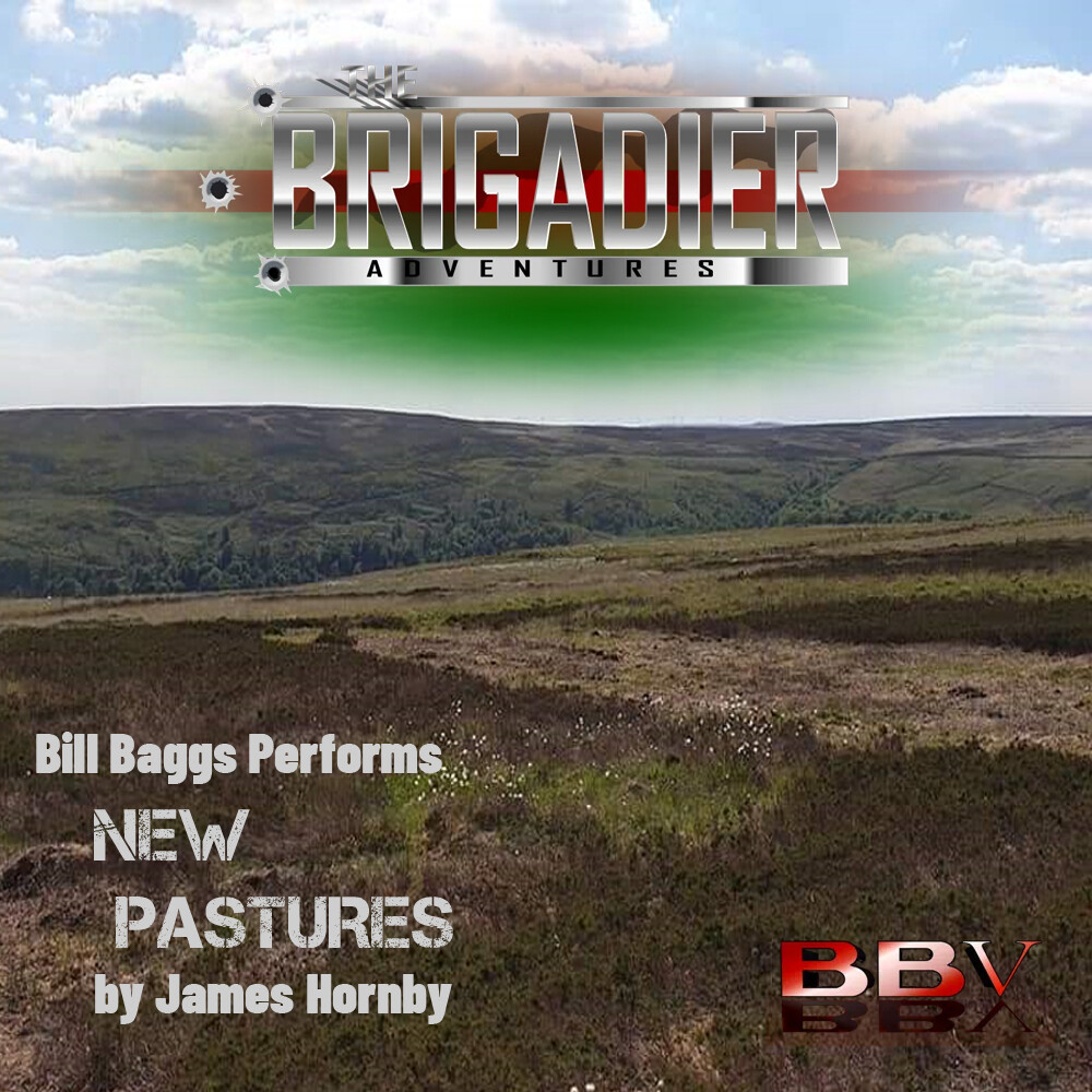 The Brigadier: New Pastures (AUDIO DOWNLOAD)
