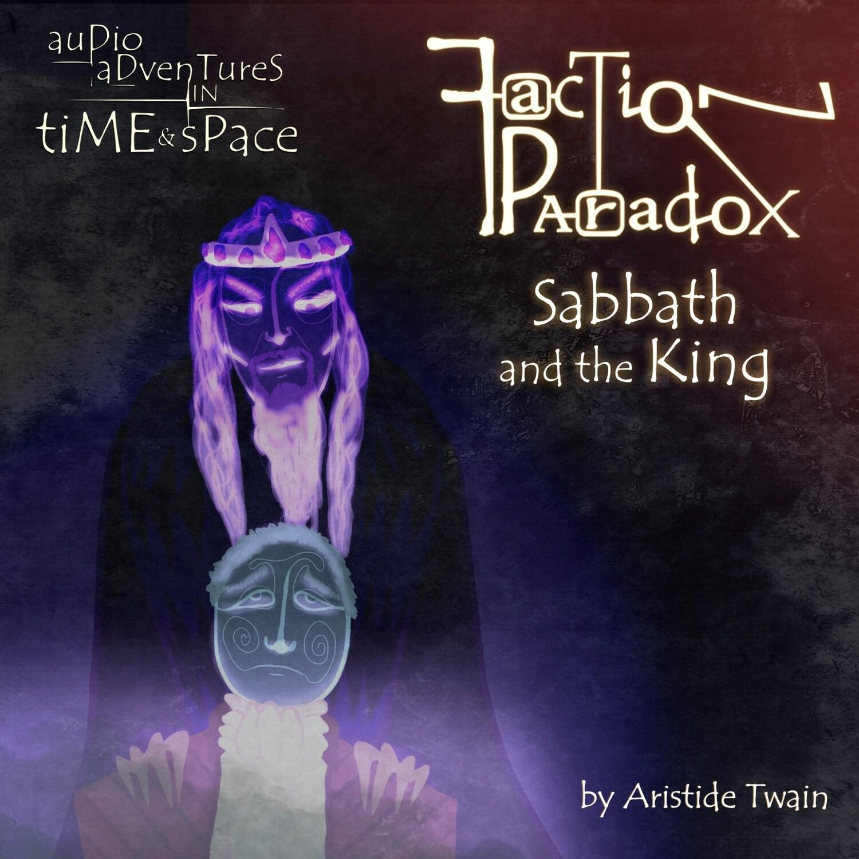 Faction Paradox: Sabbath and the King CD-R (PRE-ORDER)