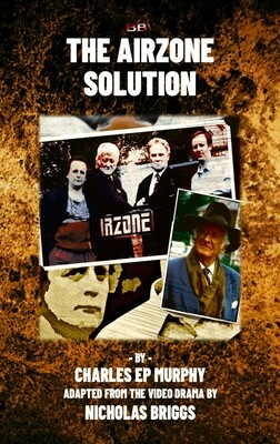 The Airzone Solution Novelisation (BOOK Pre-order)