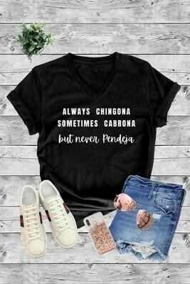 Always Chingona Tee