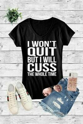 Won't Quit Will Cuss