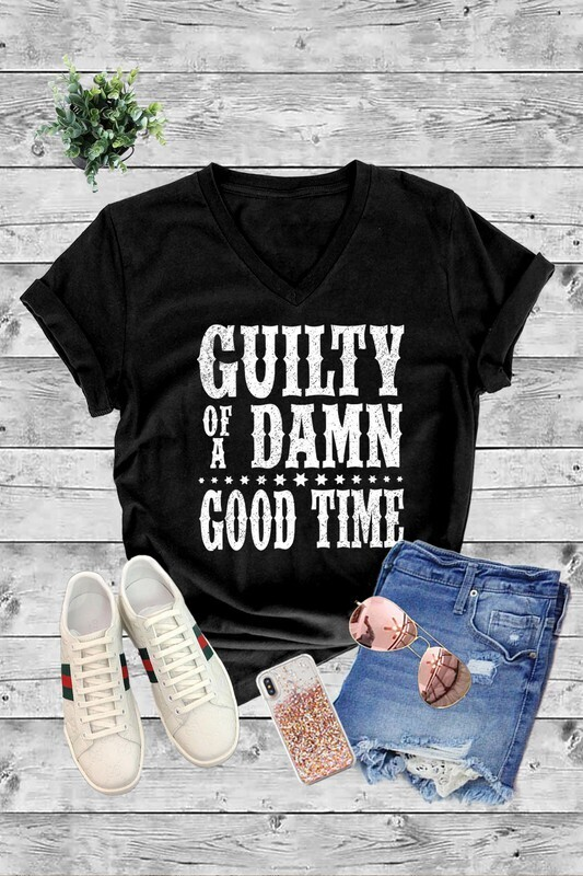 GUILTY Of A DAMN GOOD TIME
