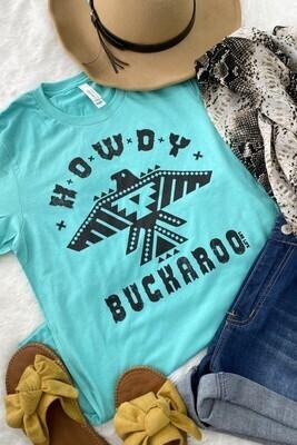 Howdy Buckaroo Tee