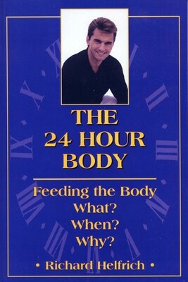 THE 24 HOUR BODY  (Paperback)