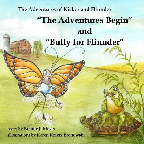 The Adventures Begin and Bully for Flinnder